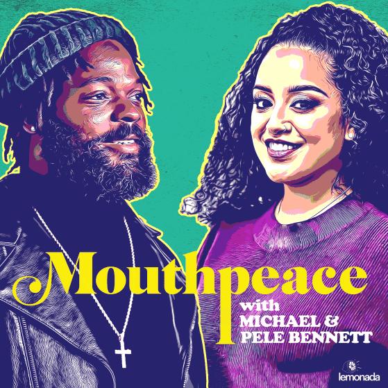 Mouthpeace with Michael & Pele Bennett