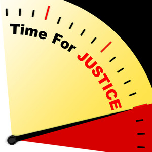 Time For Justice Message Means Law And Punishment