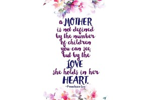 A Mother is Not Defined…