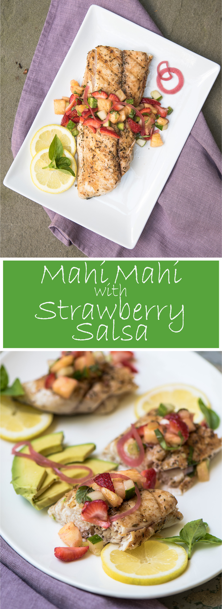 Grilled Mahi Mahi with Strawberry Pineapple Salsa. Recipe for grilled mahi mahi and strawberry pineapple salsa. This is an easy dinner to make during the week and an impressive choice for entertaining.