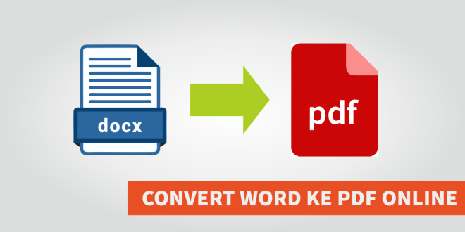 CONVERT DOC DOCX KE PDF ONLINE