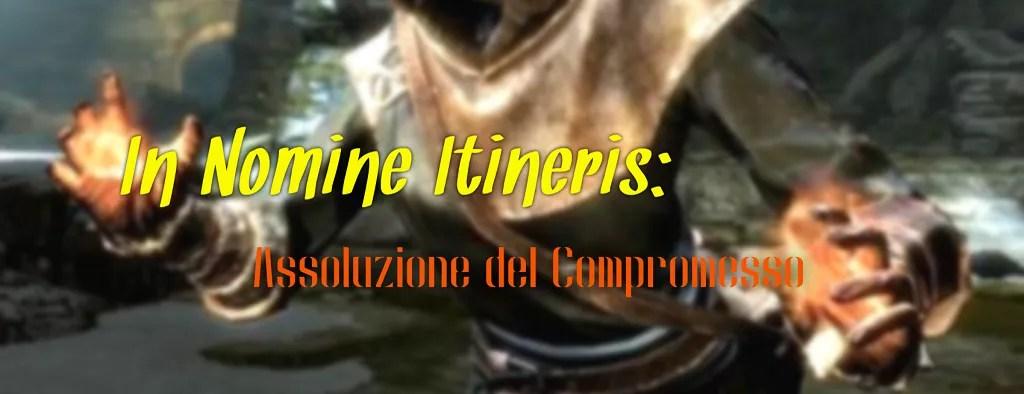 In Nomine Itineris: Assoluzione del Compromesso