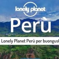 Gratis Lonely Planet Perù per buongustai
