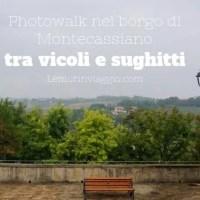 Photowalk nel borgo di Montecassiano, tra vicoli e sughitti