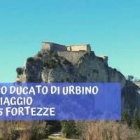 L'Antico Ducato di Urbino in un viaggio lungo 5 fortezze