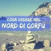 Cosa vedere nel nord di Corfù