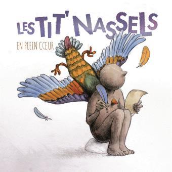 """Les Tit'Nassels sortent leur sixième album studio """"en plein coeur"""""""