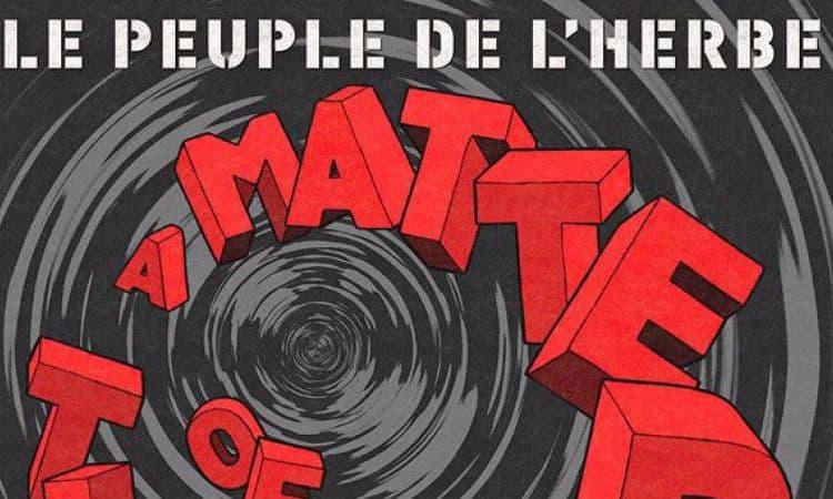 Critique Le Peuple de l'Herbe a matter of time 2012