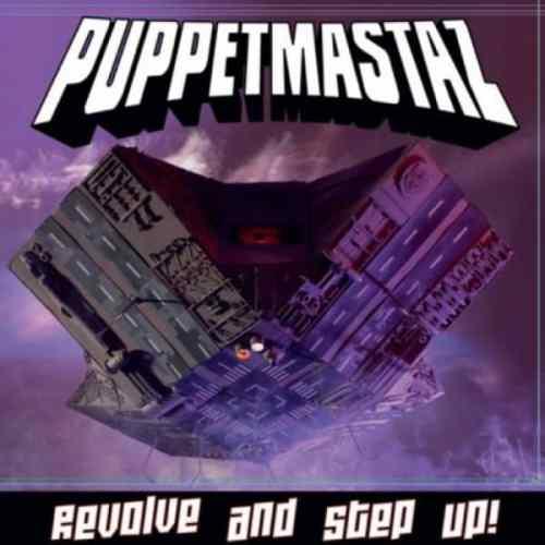 Chronique Puppetmastaz Revolve and step uo 2012
