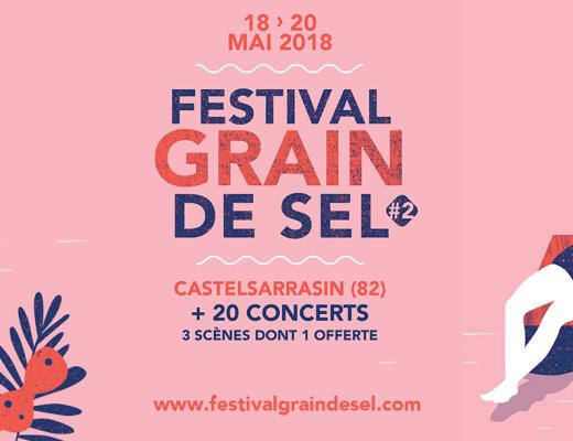 Festival Grain de Sel 2018 Castelsarrasin programmation places à gagner concours