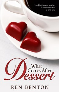 Cover of What Comes After Dessert by Ren Benton