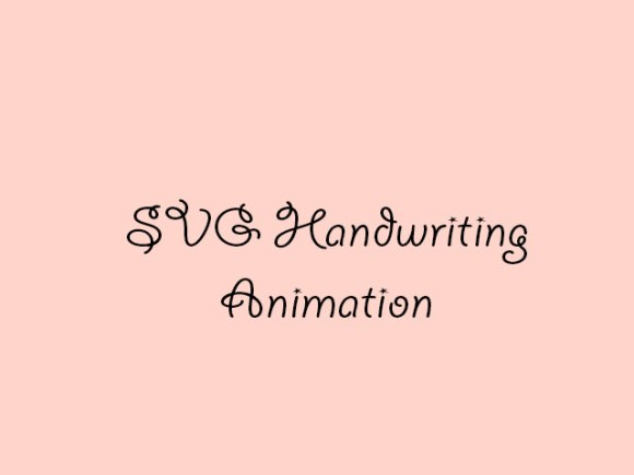 SVG Handwriting Animation