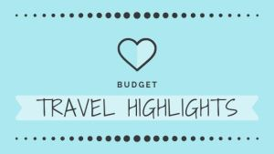 Budget Travel Highlights