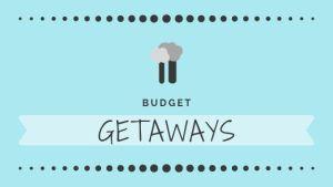 Budget Getaways