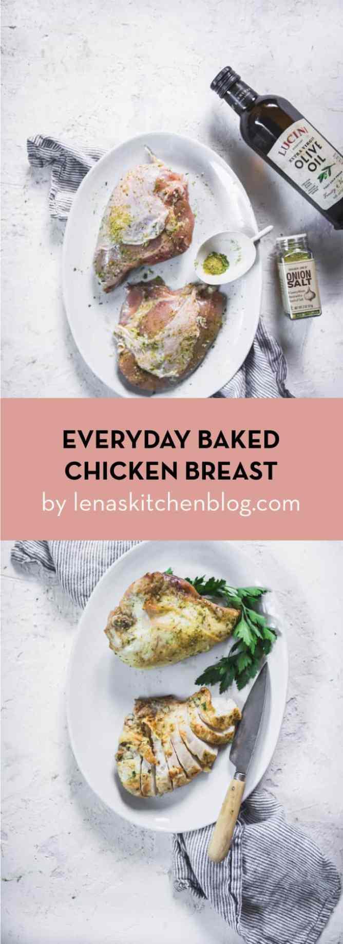 lenaskitchen EVERYDAY BAKED CHICKEN BREAST