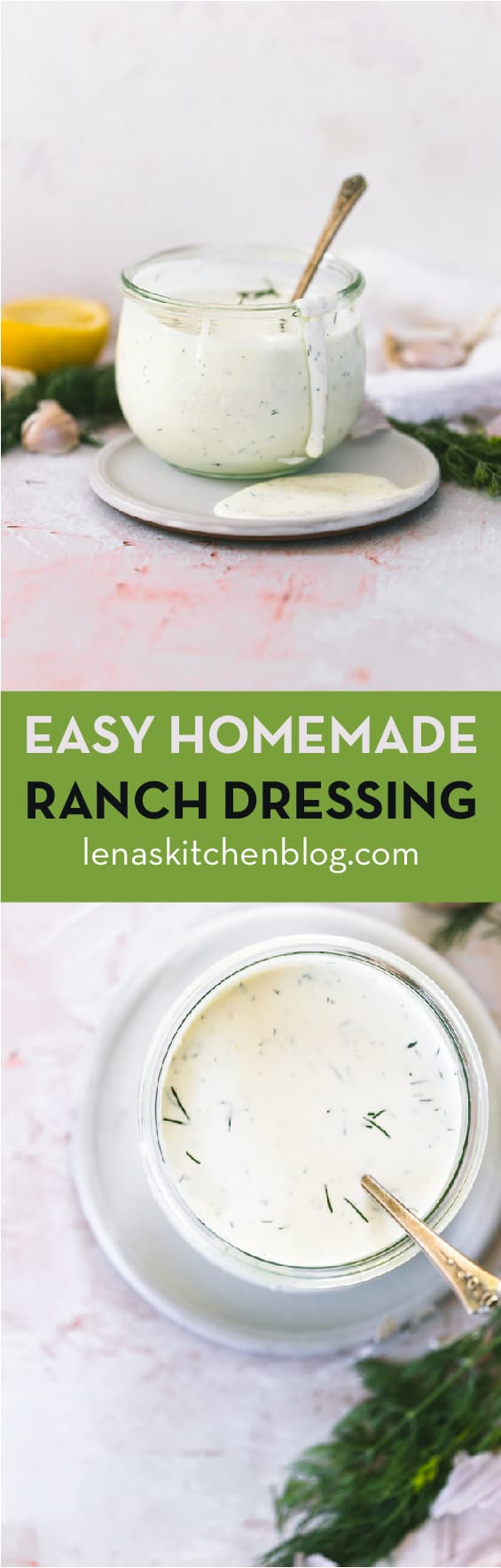 EASY HOMEMADE RANCH DRESSING by lenaskitchenblog.com