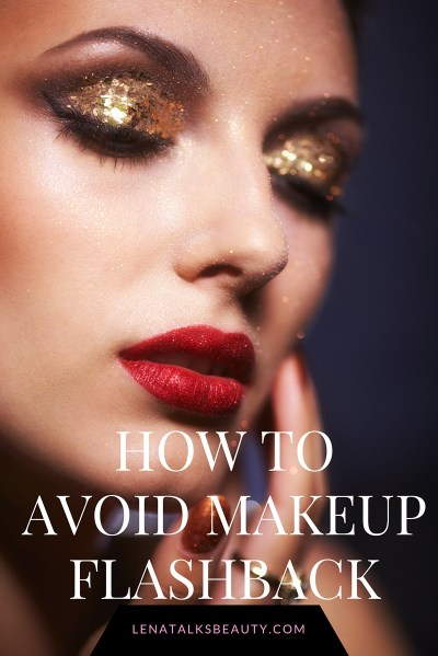 how to avoid makeup flashback