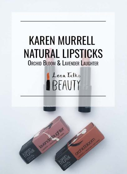 Karen Murrell Natural Lipsticks - Orchid Bloom and Lavender Laughter. Review and swatches by Lena Talks Beauty