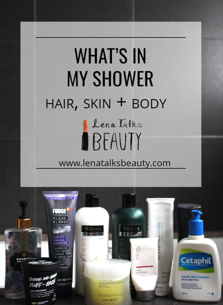 What's in my shower - products including Tresemme Botanique, Sebastian Hydre, Fudge Violet Shampoo, Cetaphil, Trilogy exfoliant and Giovanni body scrub