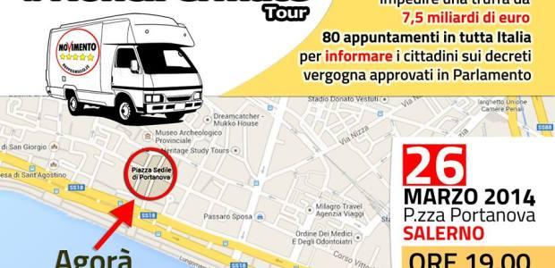 M5S #NonciFermate Tour fa tappa a Salerno il 26 Marzo 2014 alle ore 19:00 in Piazza Portanova.