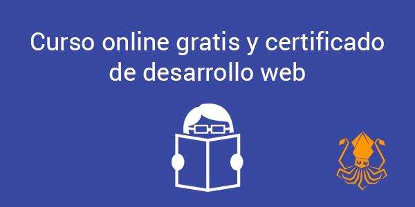 Curso online gratis y certificado de desarrollo web