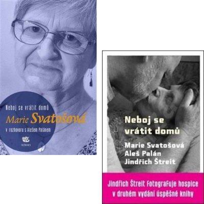 Neboj se vrátit domů - Marie Svatošová v rozhovoru s Alešem Palánem