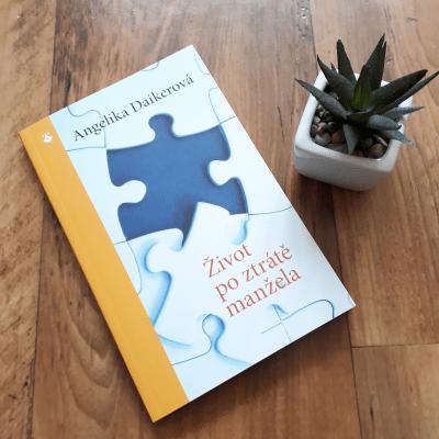 Život po ztrátě manžela – Daikerová Angelika