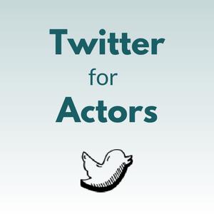 twitter for actors