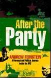 After the Party by Andrew Feinstein
