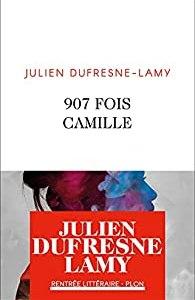 907 fois Camille de Julien Dufresne-Lamy