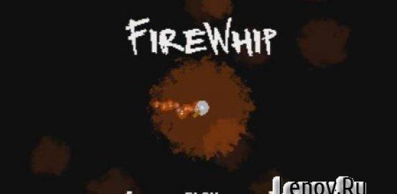 FireWhip v 1.0