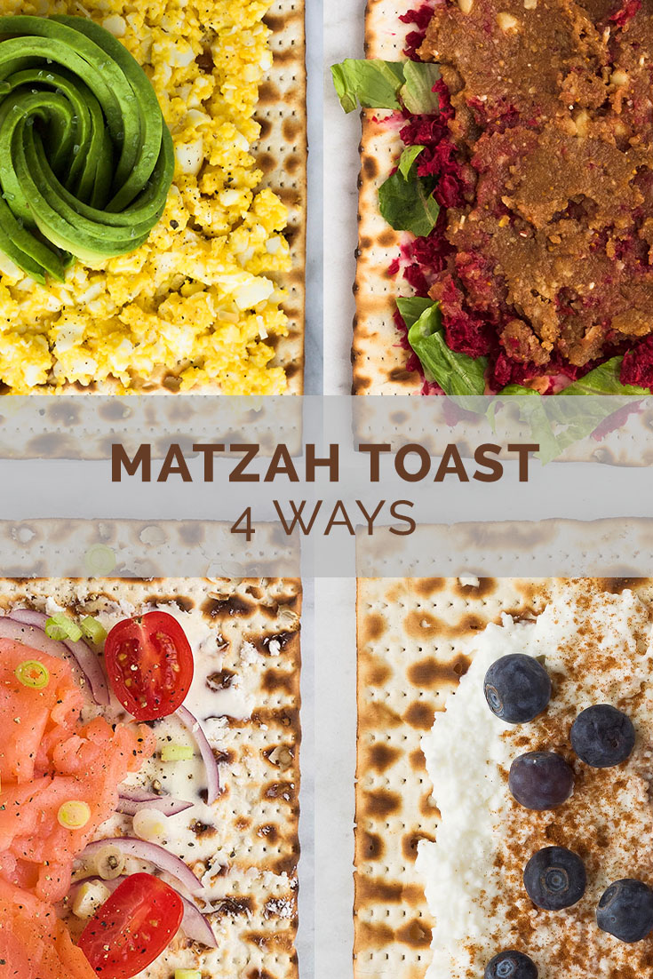 matzah toast 4 ways