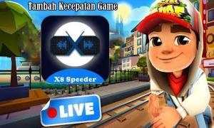 X8 Speeder Untuk Menambah Kecepatan Game