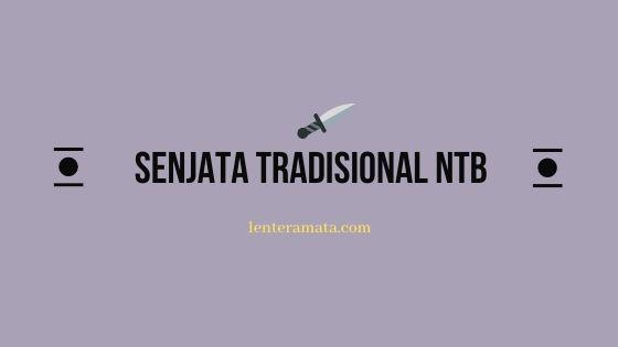 senjata tradisional ntb