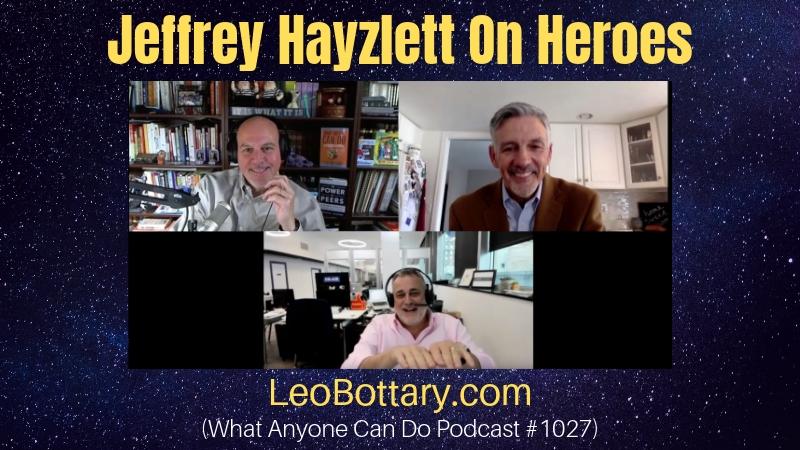 Jeffrey Hayzlett On Heroes