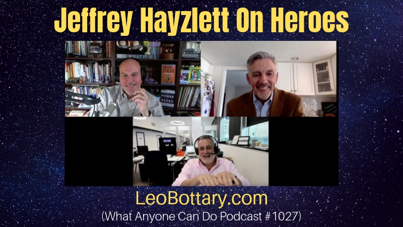 Jeffrey Hayzlett On Heroes