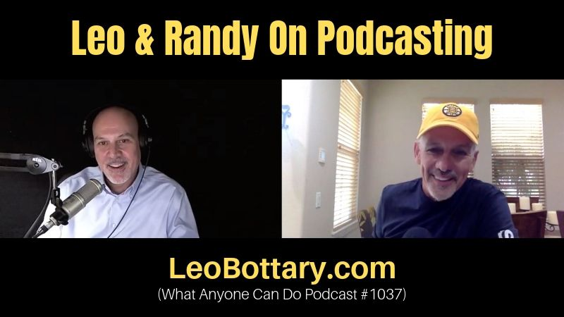 Leo & Randy On Podcasting