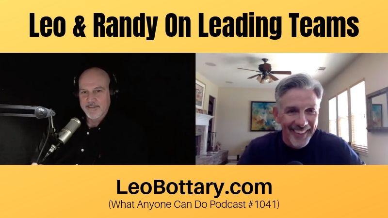 Leo & Randy On Leading Teams