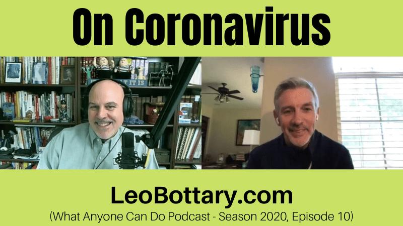 Leo & Randy On Coronavirus