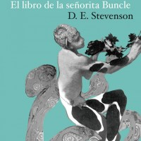 EL LIBRO DE LA SEÑORITA BUNCLE, D.E Stevenson (Rara Avis)