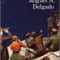 LAS CALCULADORAS DE ESTRELLAS, Miguel A. Delgado (Destino)