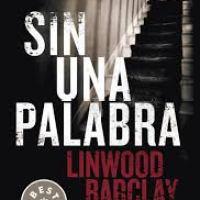 SIN UNA PALABRA, Linwood Barclay (Debolsillo)
