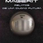 Magerit, relatos de una ciudad futura