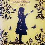 La evolución de Calpurnia Tate, de Jacqueline Kelly.