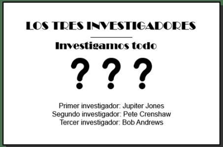 Los Tres Investigadores resuelven misterios