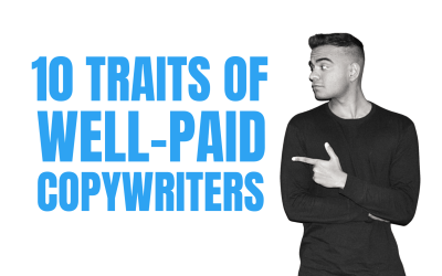 10 Traits That Can Make Almost Anyone a Well-Paid Copywriter