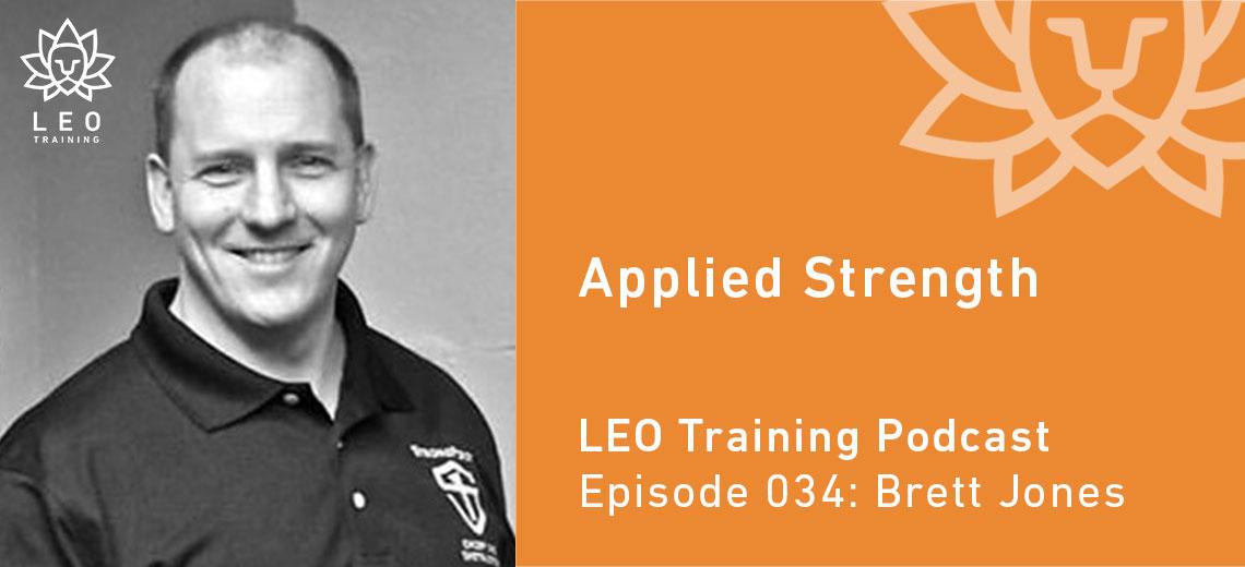 LT 034 | Brett Jones – Applied Strength