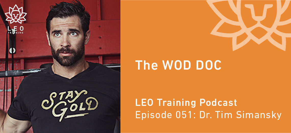 LT 051 | Dr. Tim Simansky – The WOD DOC