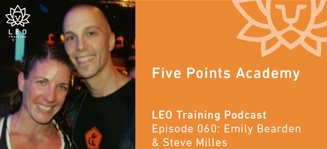 LT 060 | Emily Bearden & Steve Milles – Five Points Academy