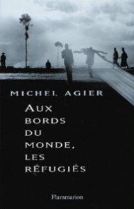 michel-agier-au-bord-du-monde-les-refugies-leparia
